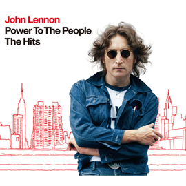 ジョン・レノン - Power To The People - The Hits