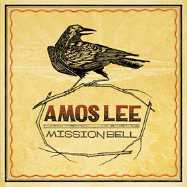Amos Lee - ミッション・ベル
