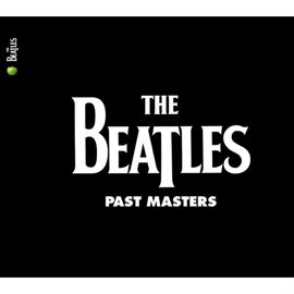 ザ・ビートルズ - Past Masters (Volumes 1 & 2)