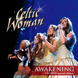 ケルティック・ウーマン - アウェイクニング~めざめの瞬間 CD+DVD