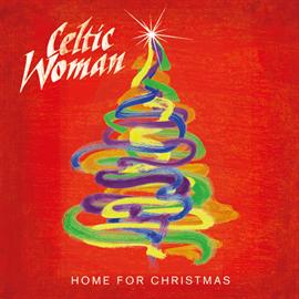 ケルティック・ウーマン - 心のクリスマス