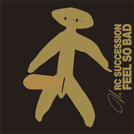 RCサクセション - FEEL SO BAD