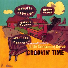 忌野清志郎 - GROOVIN' TIME