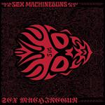 SEX MACHINEGUN -EMI ROCKS The First-