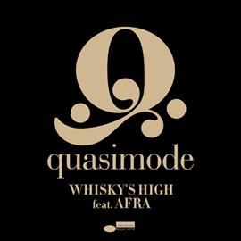 quasimode - Whisky's High[feat. AFRA]