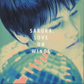 SAKURA - LOVE ON WINGS