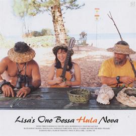 小野リサ - Lisa's Ono Bossa Hula Nova