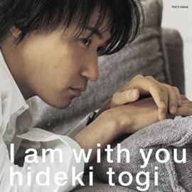 東儀秀樹 - I am with you