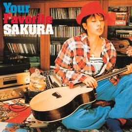 SAKURA - Your Favorite SAKURA