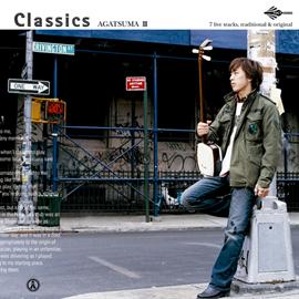 上妻宏光 - Classics~AGATSUMA III