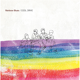 COOL DRIVE - Rainbow Blues