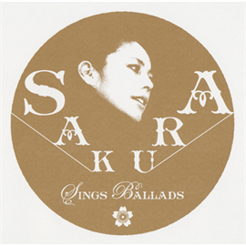 SAKURA - SINGS BALLAD -Smooth Side-