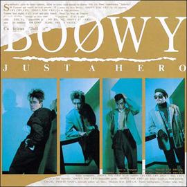 BOφWY - JUST A HERO