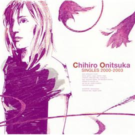 鬼束ちひろ - SINGLES 2000-2003