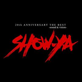SHOW-YA - 20th ANNIVERSARY THE BEST-sound & vision