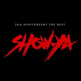SHOW-YA - 20th ANNIVERSARY THE BEST