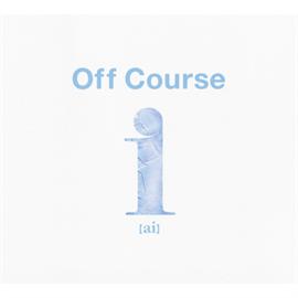 オフコース - i(ai) Off Course All Time Best