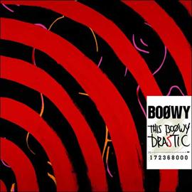 BOφWY - THIS BOOWY DRASTIC