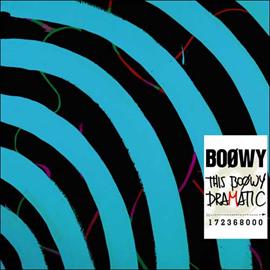 BOφWY - THIS BOφWY DRAMATIC(初回限定盤、CD+DVD)