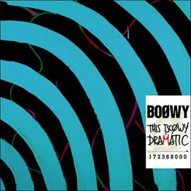 BOφWY - THIS BOφWY DRAMATIC(通常盤)