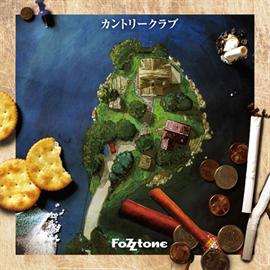 FoZZtone - カントリークラブ