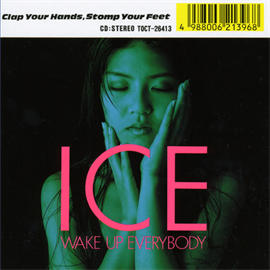 ICE - WAKE UP EVERYBODY