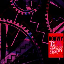 BOφWY - GIGS CASE OF BOφWY COMPLETE