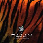 POSITIVE SPIRAL (初回限定盤、DVD付)
