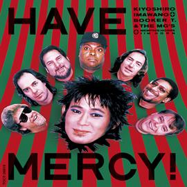 忌野清志郎 - HAVE MERCY