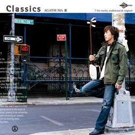 上妻宏光 - Classics-AGATSUMA III