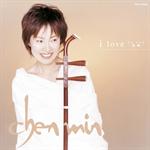 チェン・ミン - i love -我聞-(wo wen)
