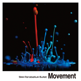 9mm Parabellum Bullet - Movement