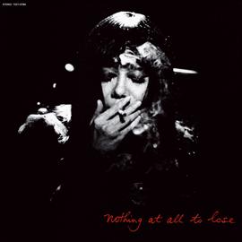 浅川マキ - Nothing at all to lose