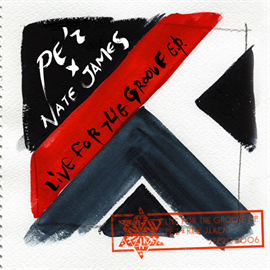 PE'Z - LIVE FOR THE GROOVE E.P.