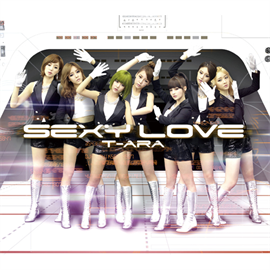 T-ARA - Sexy Love (Japanese ver.)