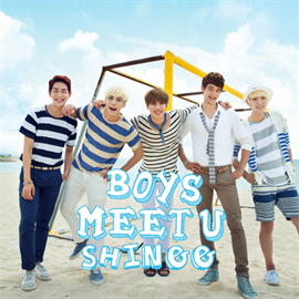 SHINee - Boys Meet U