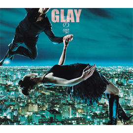GLAY - 時の雫