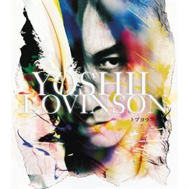 YOSHII LOVINSON - トブヨウニ