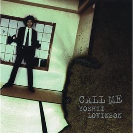 YOSHII LOVINSON - CALL ME