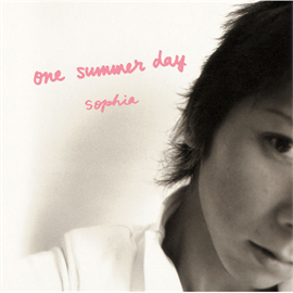 SOPHIA - one summer day
