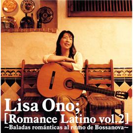 小野リサ - Romance Latino vol.2