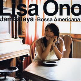 小野リサ - Jambalaya -Bossa Americana-