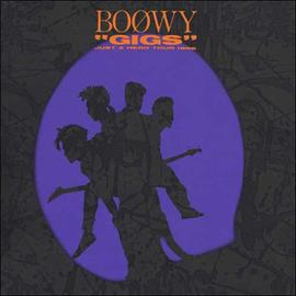BOφWY - GIGS JUST A HERO TOUR 1986