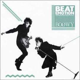 BOφWY - BEAT EMOTION