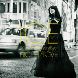 ICE - HIGHER LOVE ~ 20th Anniversary Best