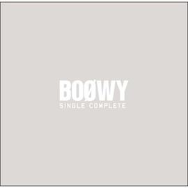 BOφWY - BOφWY SINGLE COMPLETE