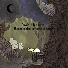 吉井和哉 - Hummingbird in Forest of Space(初回生産限定アナログ盤)