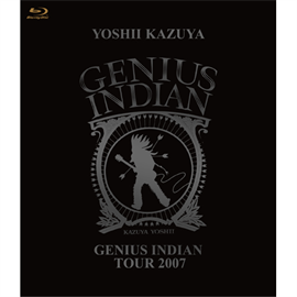 吉井和哉 - GENIUS INDIAN TOUR 2007