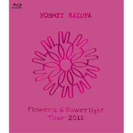 吉井和哉 - Flowers & Powerlight Tour 2011