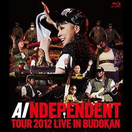 AI - AI 「INDEPENDENT」 TOUR 2012 - LIVE in BUDOKAN
